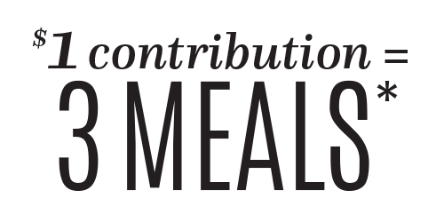 $1 contribution = 3 Meals*