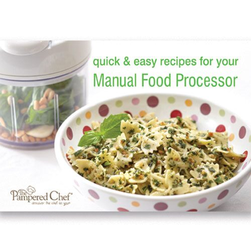 Quick & Easy Recipes for Your Manual Food Processor